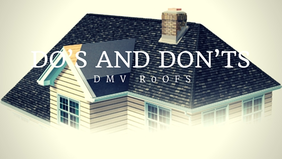 Do's and Don'ts While Making Decisions About Roofs